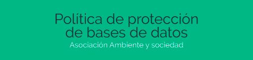 politica de proteccion de bases de datos