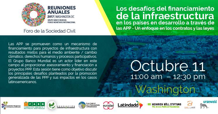 Foro_sociedad_civil_desafios_financiamiento_infraestructura_app_reuniones_Banco_Mundial_octubre_2017_esp